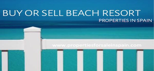 Buy or Sell your Spanish Beach Resort Property Absolutely Free